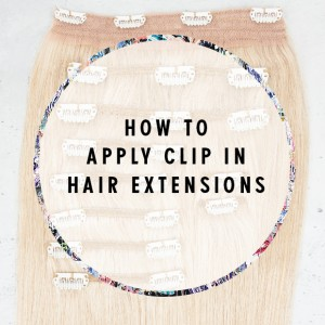 567e8  How to Apply Clip In Hair Extensions.jpg