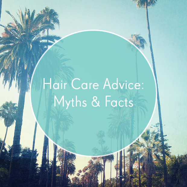 Hair Care Advice: Myths & Facts