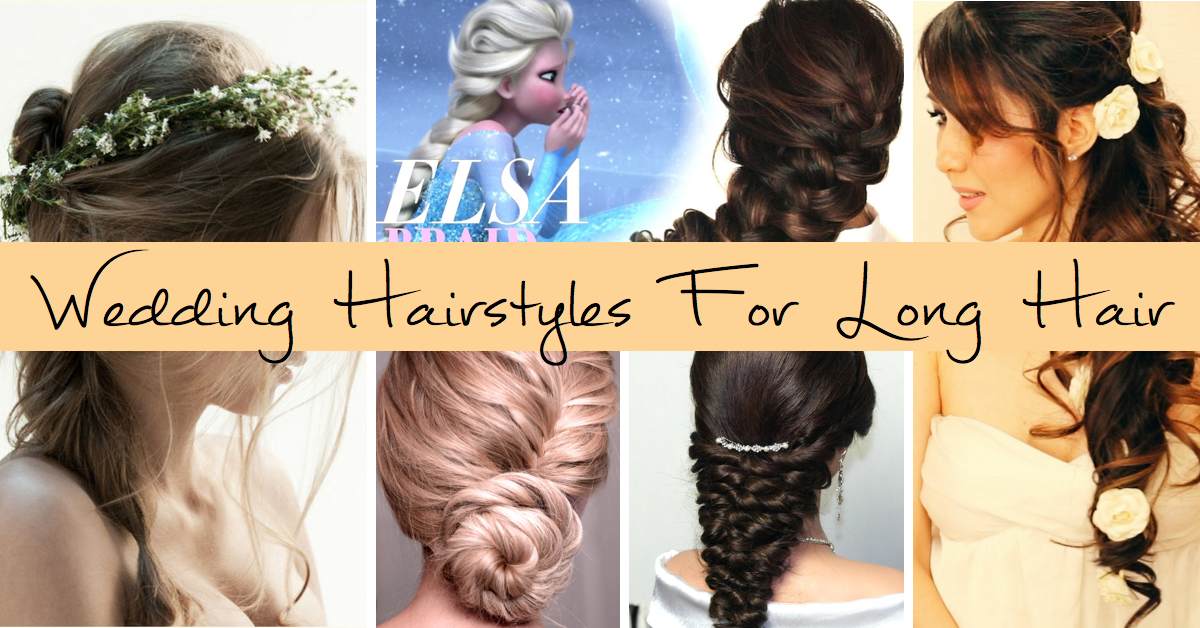 80+ Wedding Hairstyles For Long Hair That Will Make You Feel Like A True Princess
