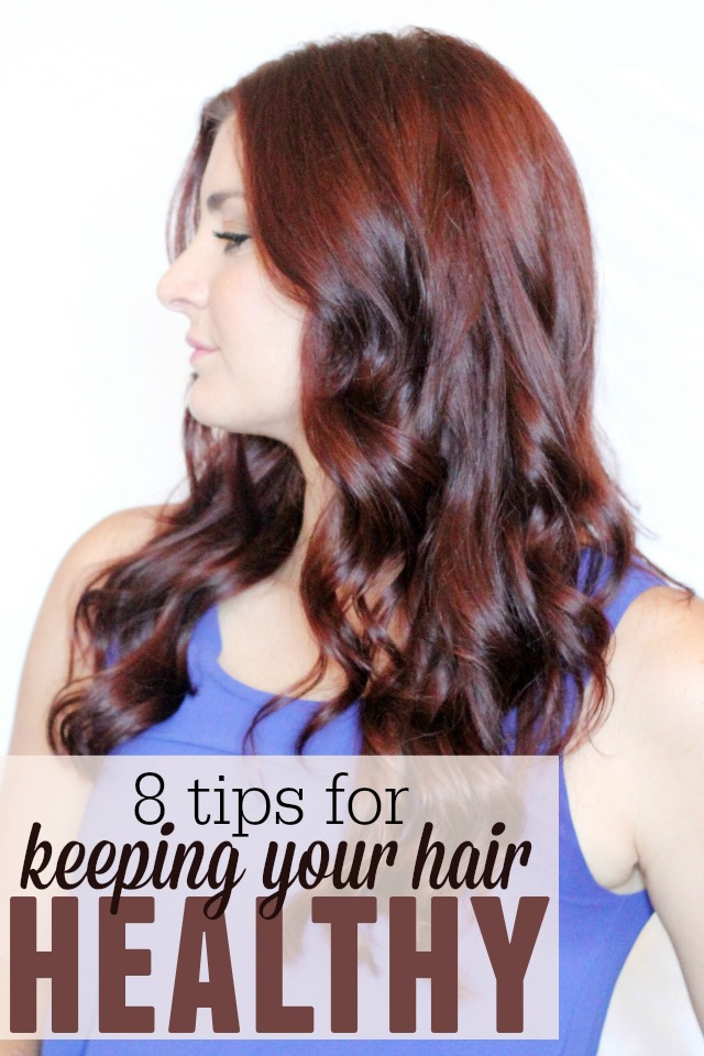 8 tips for keeping your hair healthy