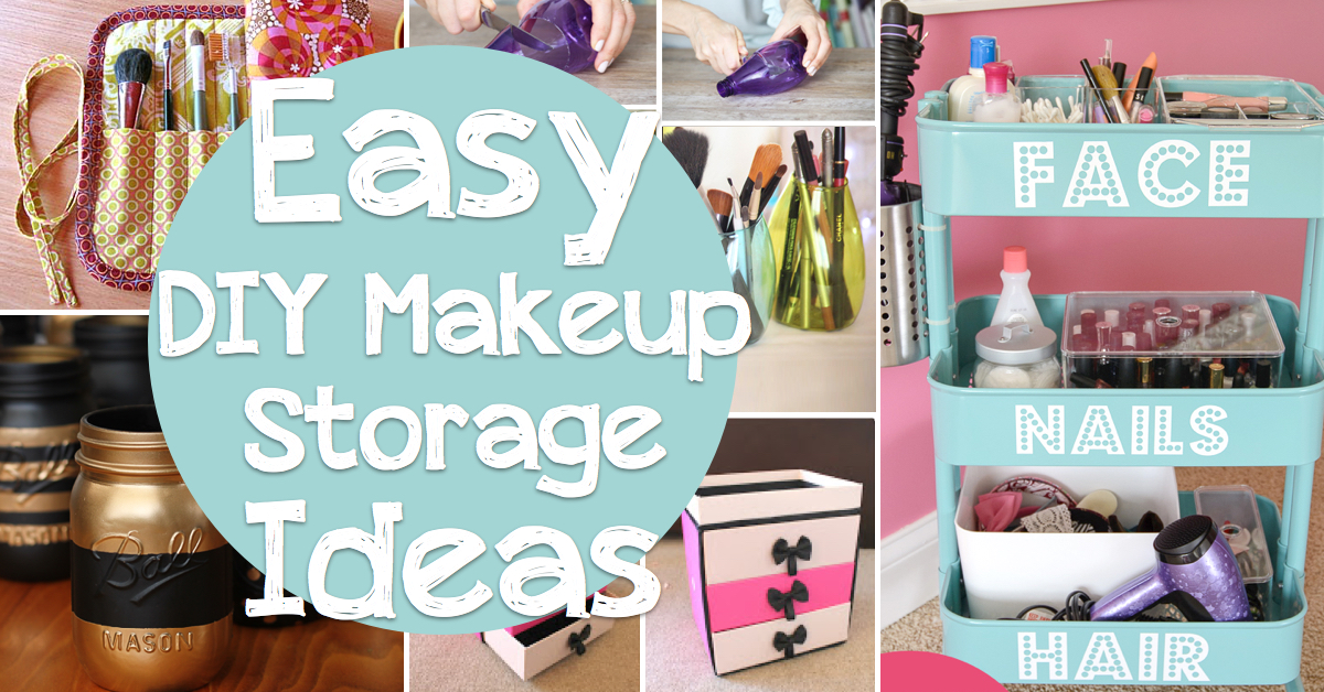 25 Brilliant And Easy Diy Makeup Storage Ideas Hairstyles