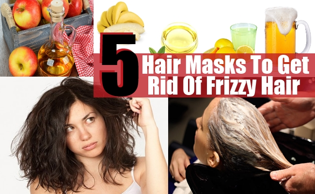 Hair Masks To Get Rid Of Frizzy Hair