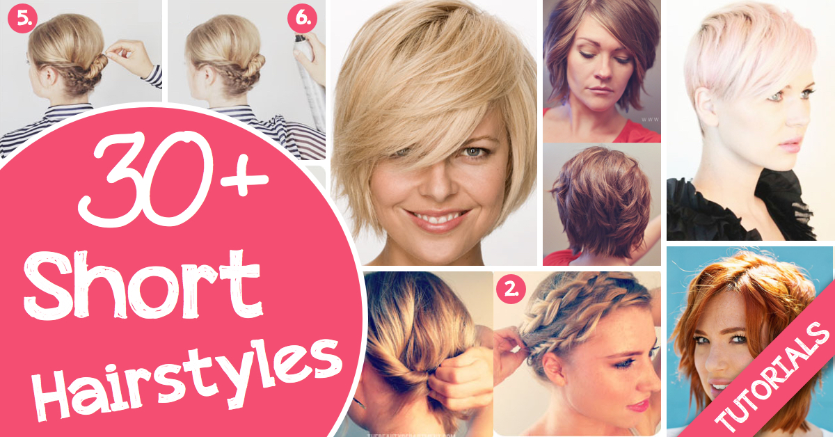 30+ Short Hairstyles For That Perfect Look