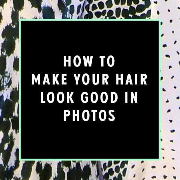How to Make Your Hair Look Good in Photos