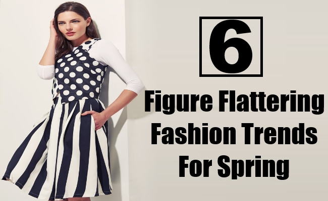 Flattering Fashion Trends For Spring