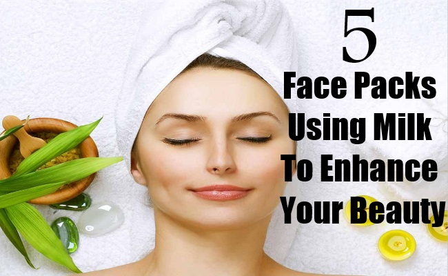 Face Packs Using Milk To Enhance Your Beauty