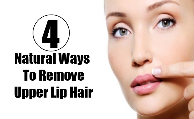 Natural Ways To Remove Upper Lip Hair Without Any Pain