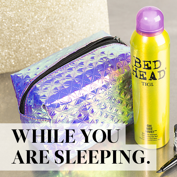 while you are sleeping use dry shampoo