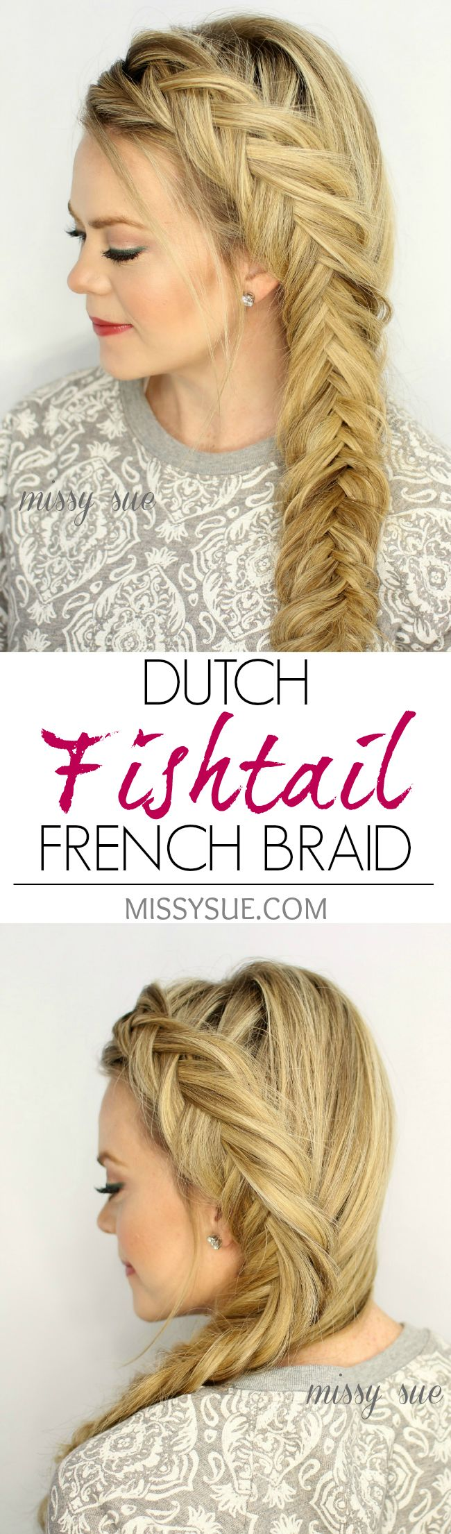 Dutch Fishtail French Braid for Long Hair