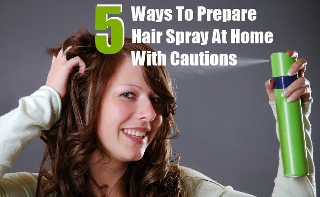 Prepare Hair Spray At Home With Cautions