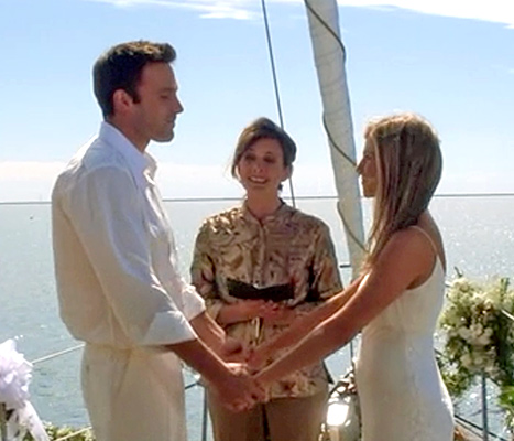 Ben Affleck and Jennifer Aniston wed on a boat in He's Just Not That Into You.