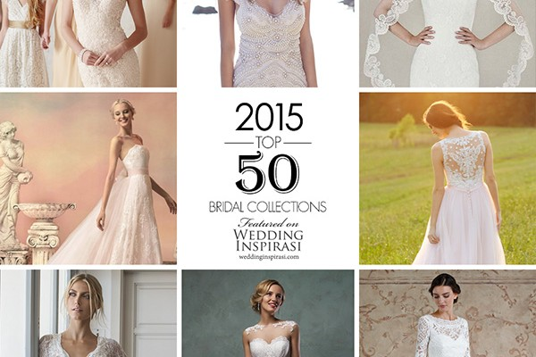 999280594a84 Top 50 Most Popular Bridal Collections on Wedding Inspirasi in 2015 |  Wedding