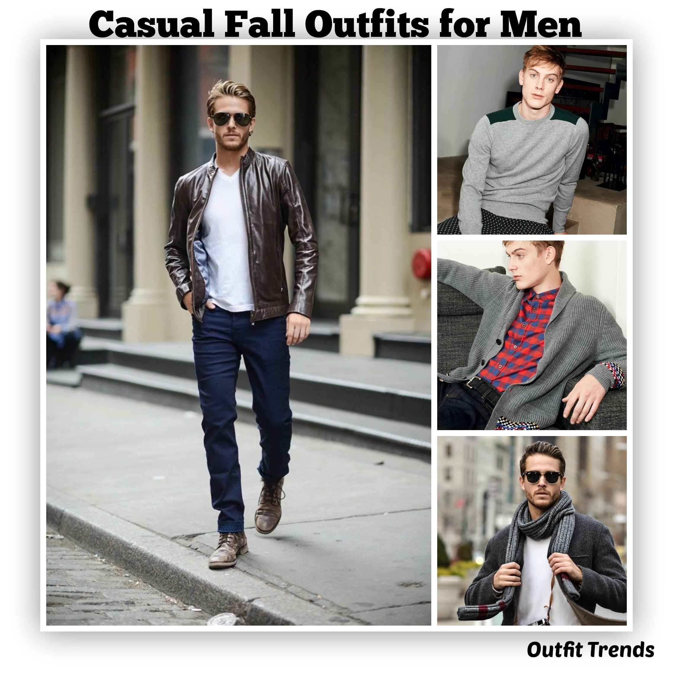 Fall Outfits For Men 17 Casual Fashion Ideas This Fall Beauty