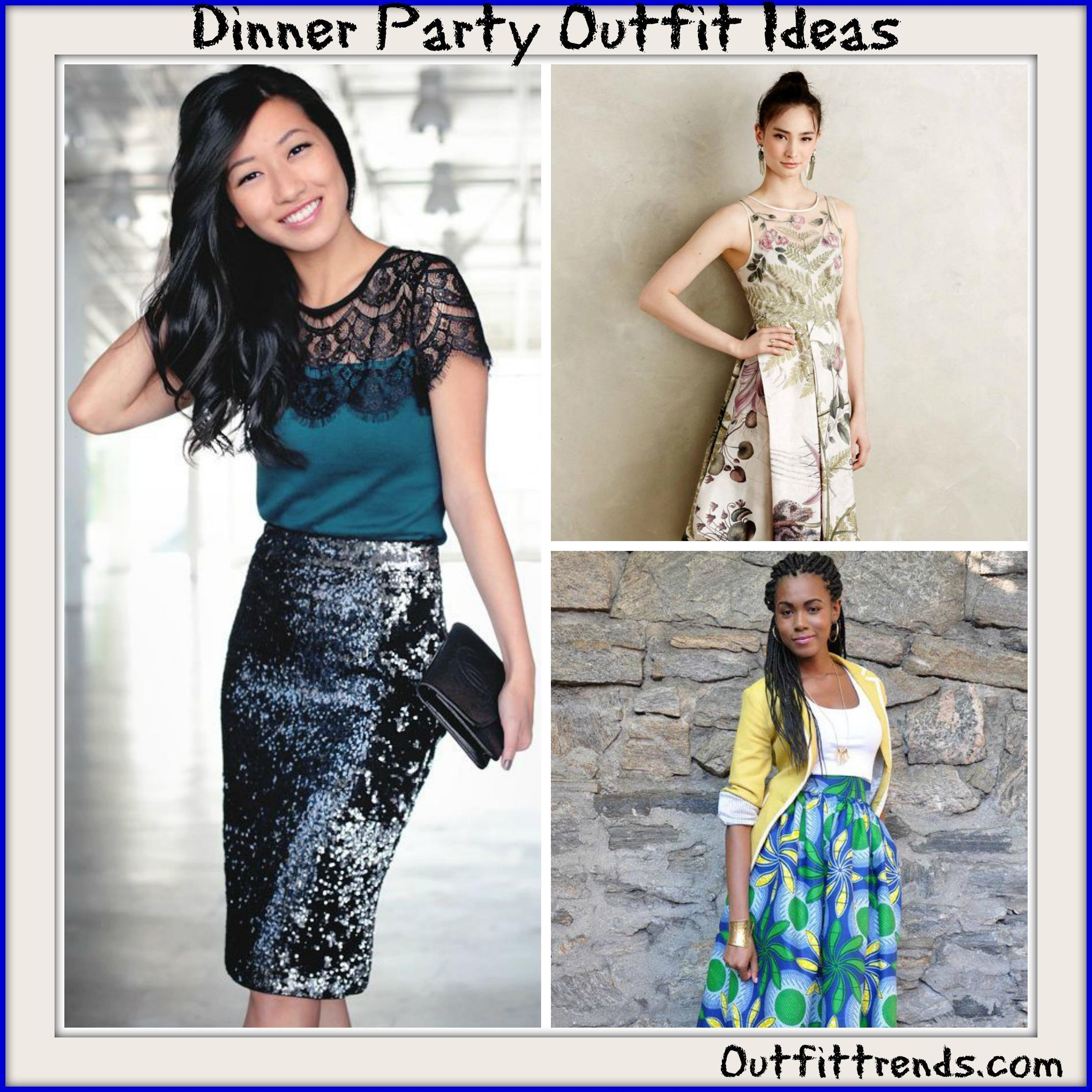 Marvelous Dinner Party Outfit Ideas Part - 7: Dinner Party Outfits-18 Ideas What To Wear To A Dinner Party