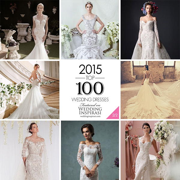 Top 100 Most Popular Wedding Dresses in 2015 Part 2 Sheath, Fit & Flare, Trumpet, Mermaid & Column Bridal Gown Silhouettes