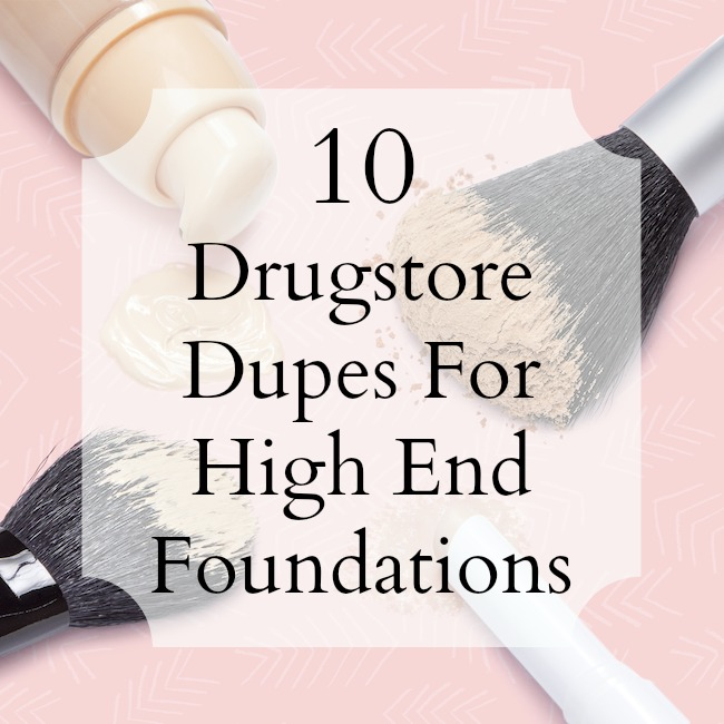 As much as we love to dish out big bucks on our makeup, it's not always feasible to splurge on a $  50+ bottle of foundation! Here are 10 of the best drugstore foundation dupes that work almost as well as their department store counterparts!