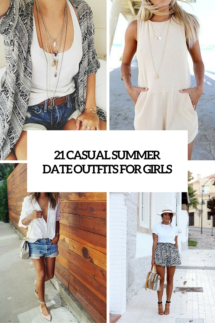 21 casual summer date outfits for girls cover