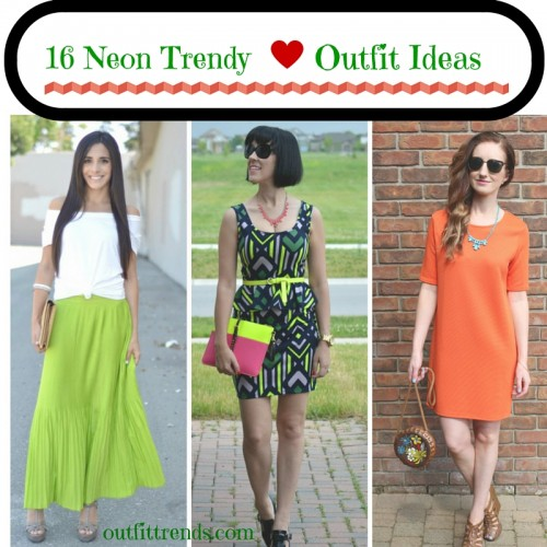 Neon Trendy Outfits