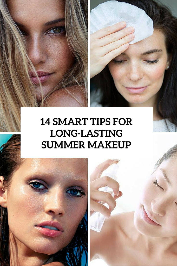 14 smart tips for long lasting summer makeup cover