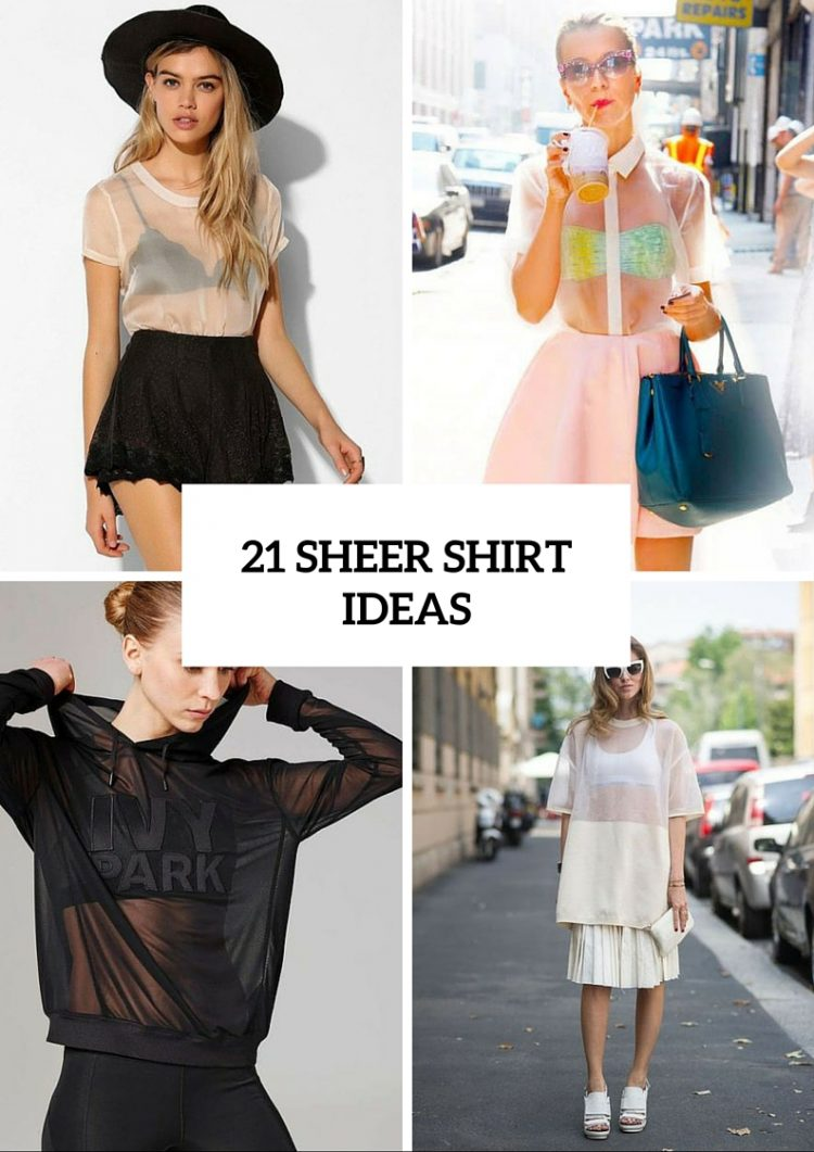 Sexy Sheer Shirt Ideas For Ladies
