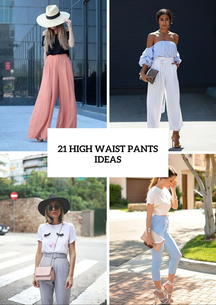 High Waist Pants Ideas To Try