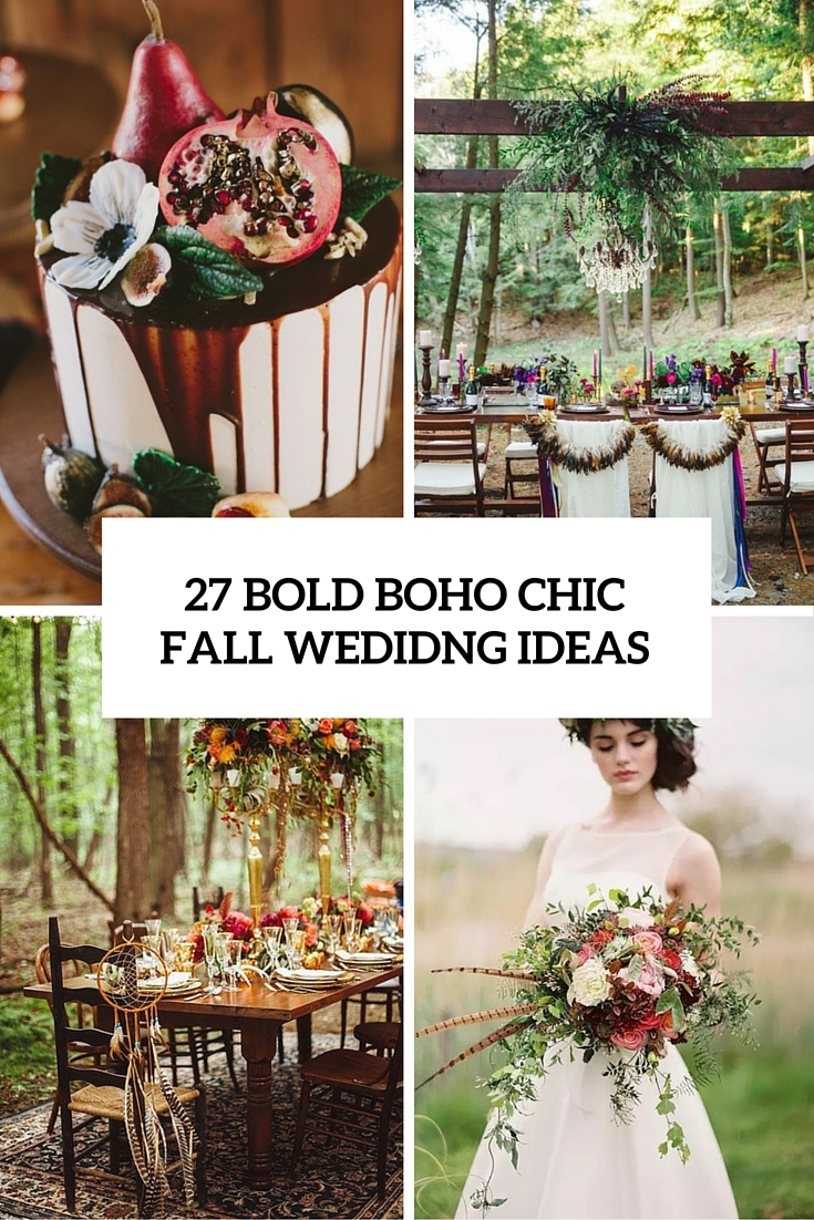 27 bold boho chic wedidng ideas cover