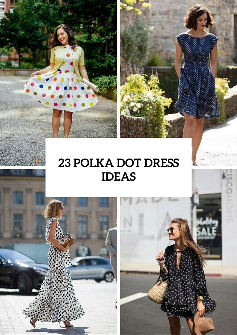 Funny Polka Dot Dresses For This Summer