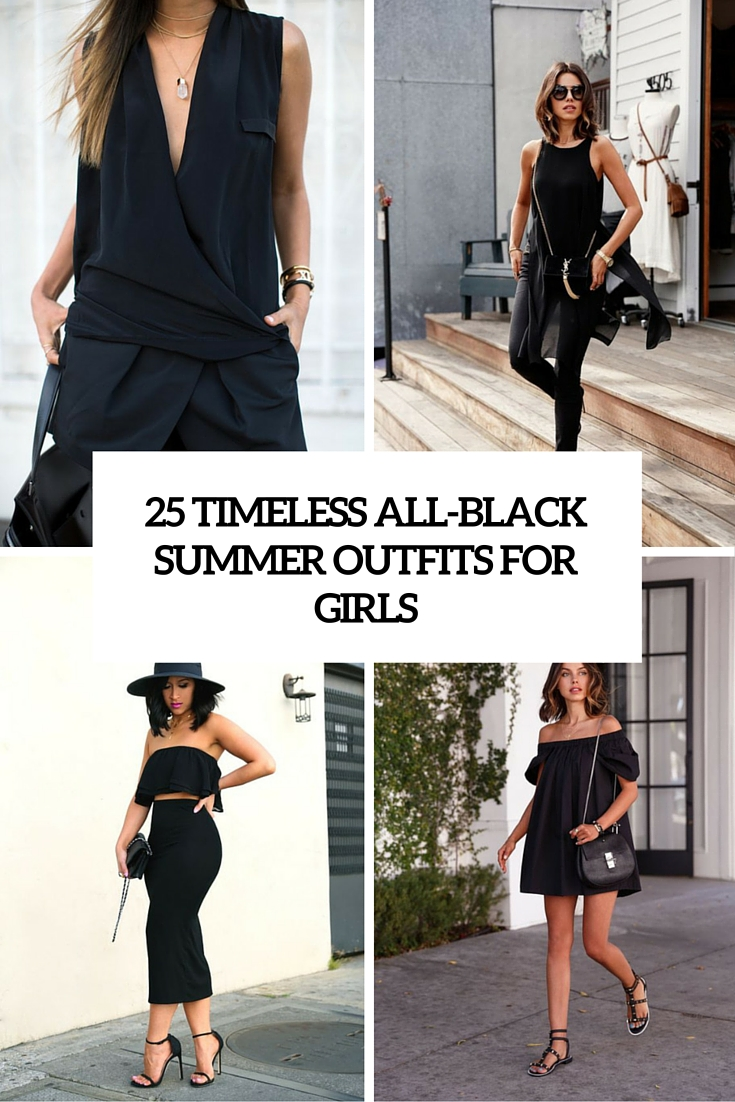 timeless all black summer outfits for girls cover