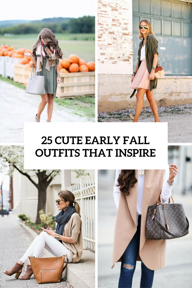 cute early fall outfits that inspire cover