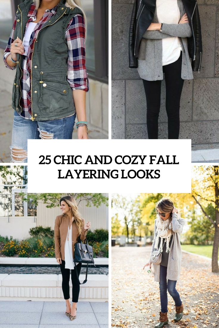 chic and cozy fall layering looks cover