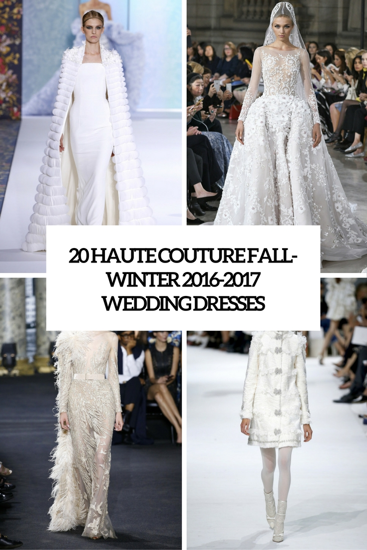 haute couture fall winter 2016 2017 wedding dresses cover