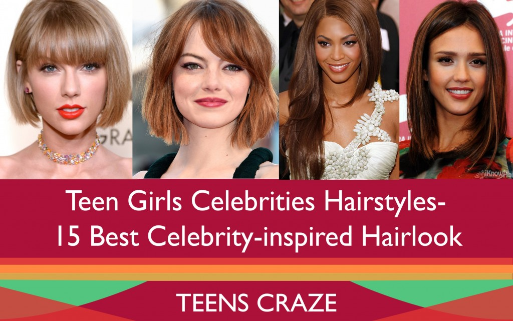 Teen Girls Celebrities Hairstyles-15 Best Celebrity-inspired Hairlook