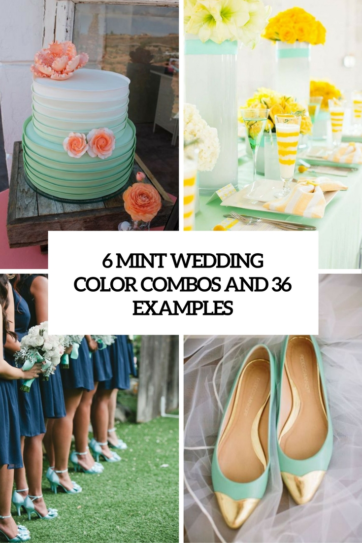 6 mint wedding color combos and 36 examples cover