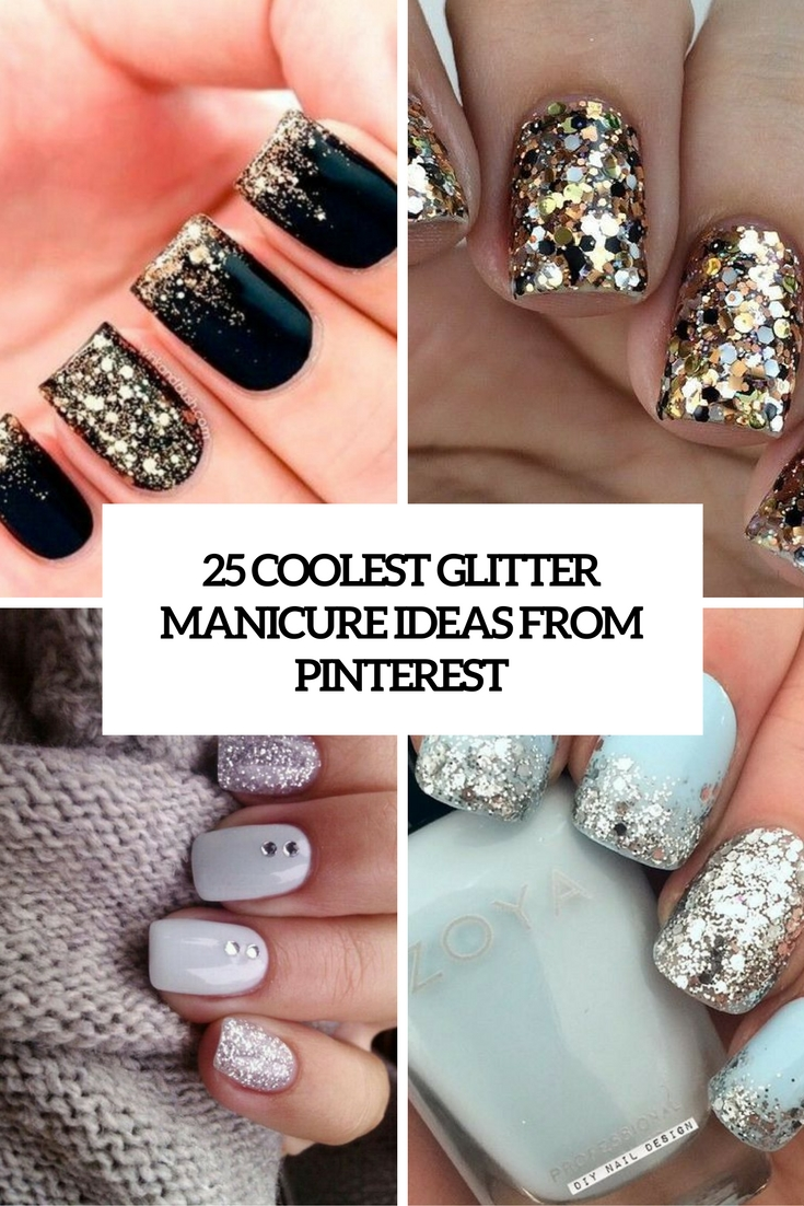 coolest glitter manicure ideas from pinterest cover