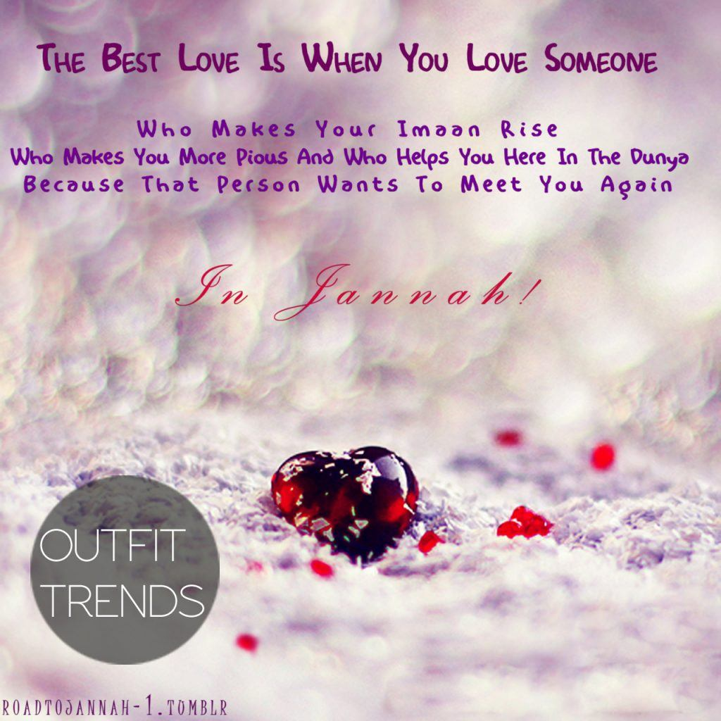 some good quotes about love from Islamic point of view (12)