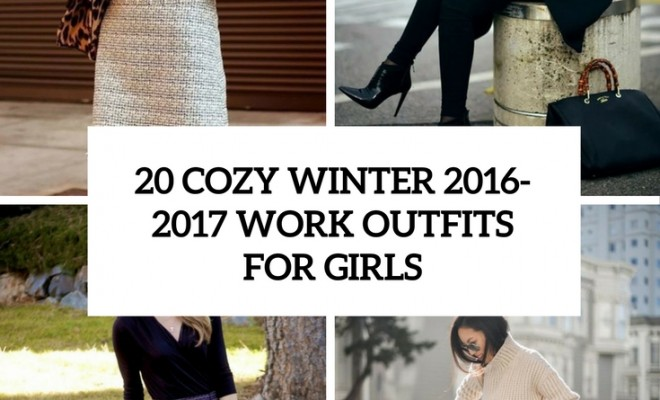 ce662ccb9b71 20 Cozy Winter 2017 Work Outfits For Girls