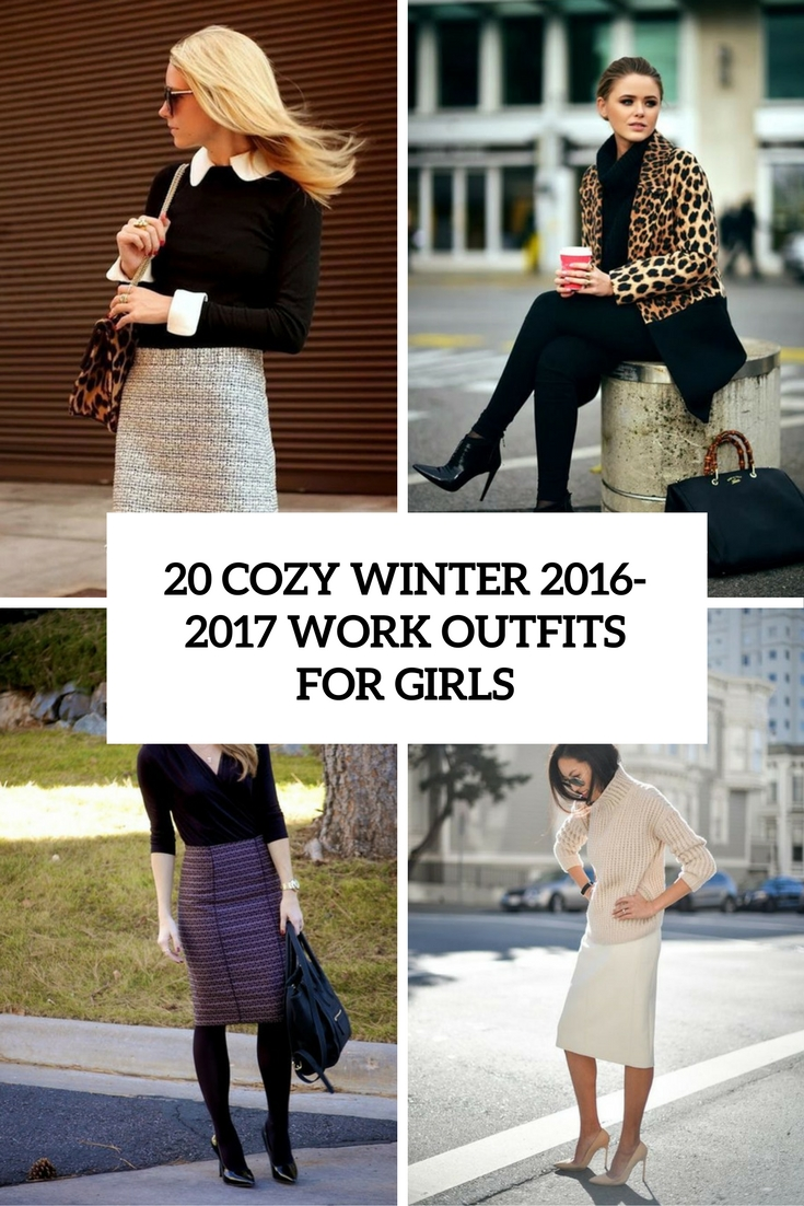 cozy winter 2016 2017 work outfits for girls cover