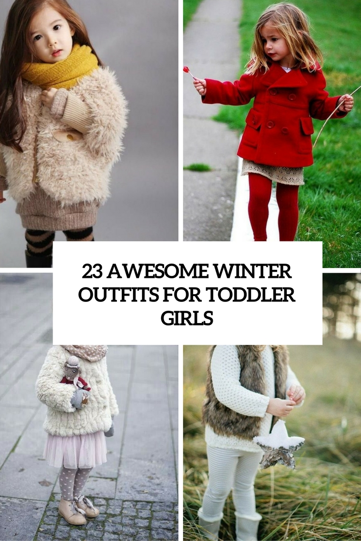 awesome winter outfits for toddler girls cover