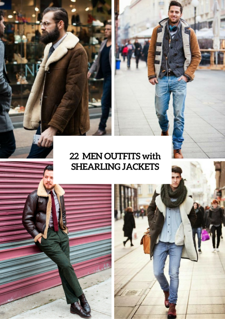 Comfy Shearling Jacket Outfits For Men