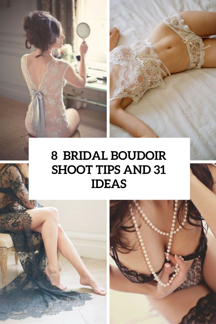 8 bridal boudoir shoot tips and 31 ideas cover