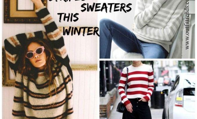 7f35c3deba Outfits with Striped Sweater. Who doesn t own a pair of striped sweater  Be  it men or women both will definitely have at least one of it in their  closet.