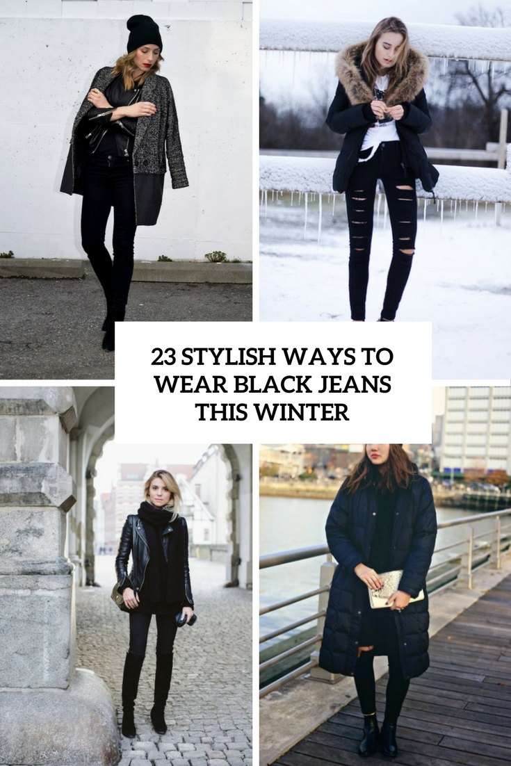 stylish ways to wear black jeans this winter cover