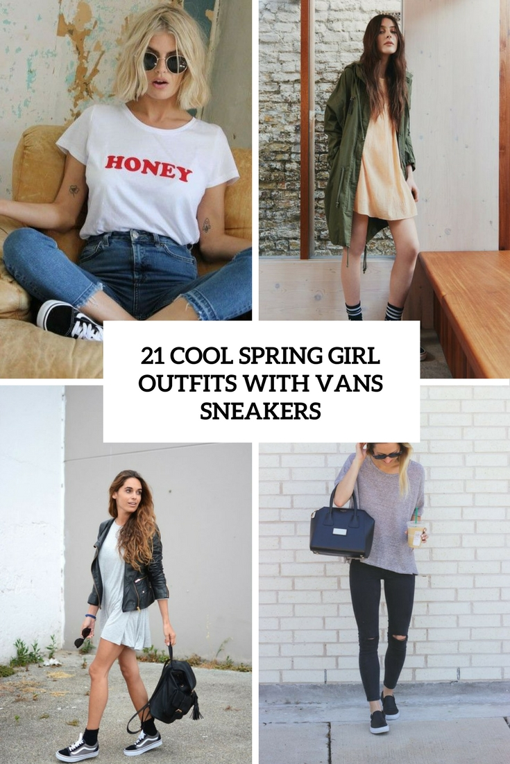 cool spring girl outfits with vans sneakers cover