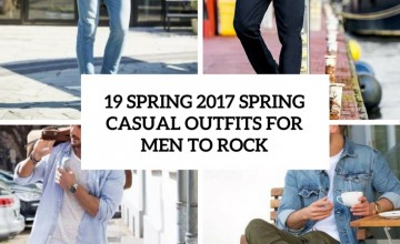 spring 2017 casual outfits for men to rock cover