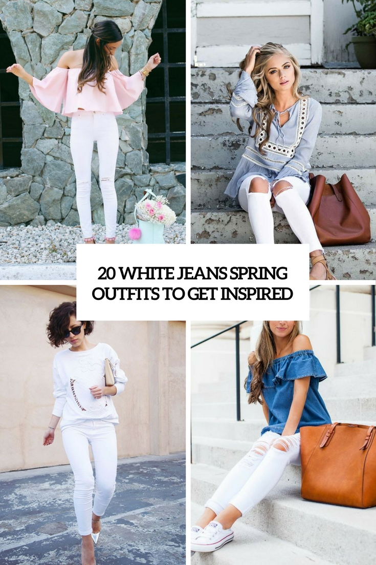 white jeans spring outfits to get inspired cover