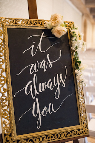 It was always you wedding sign | Starfish Studios