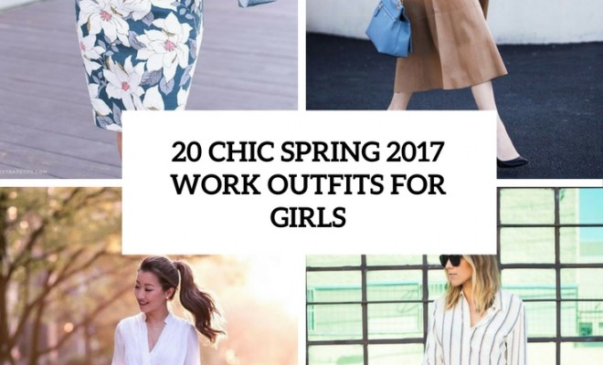 Spring Is Here Ready For It If Not Then We Are To Help You Today I M Sharing The Freshest Ideas Of 2017 Work Outfits That Non Boring