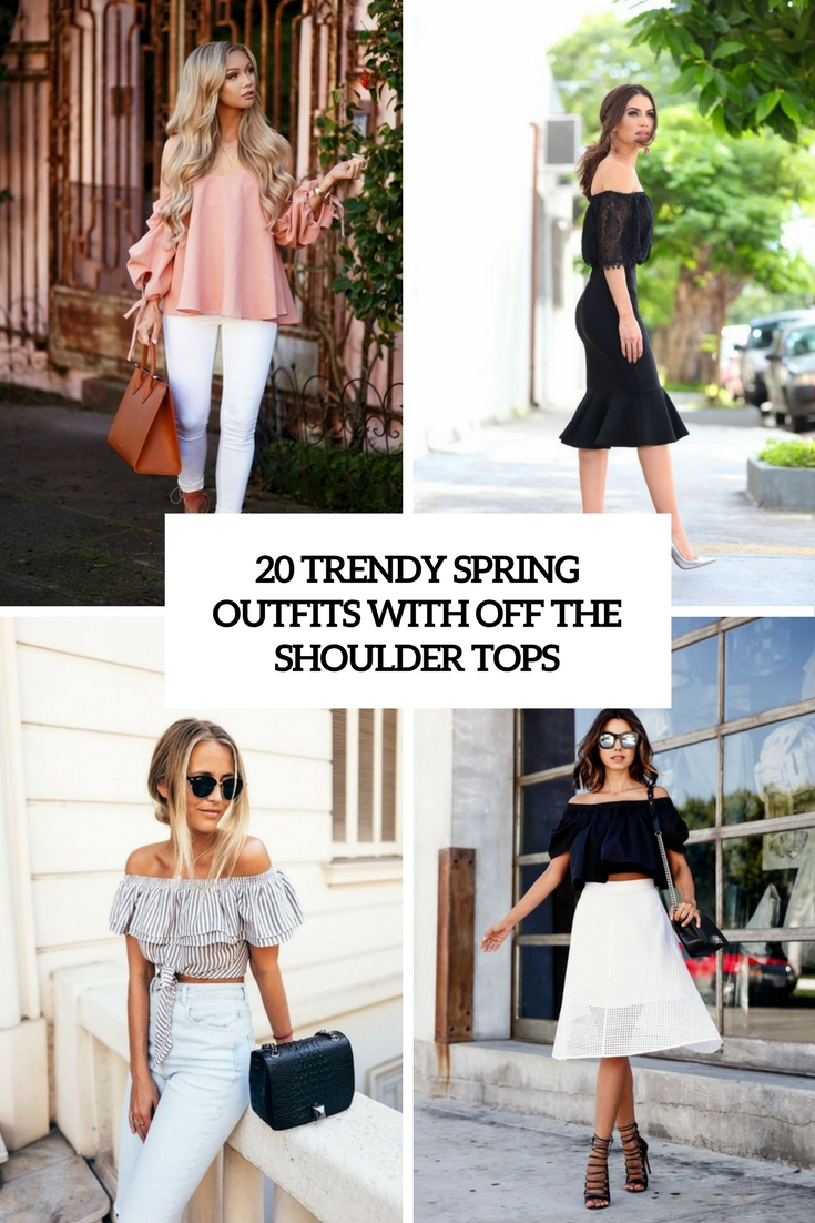 trendy spring outfits with off the shoulder tops cover