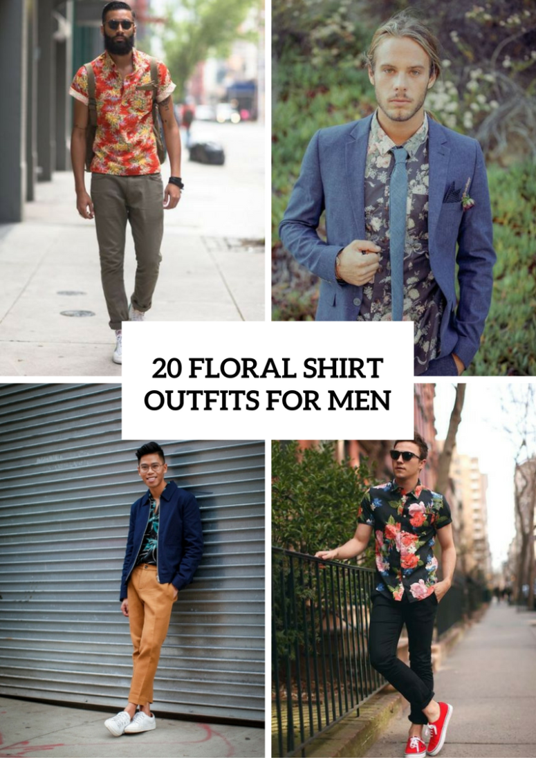 Floral Shirt Outfits For Men