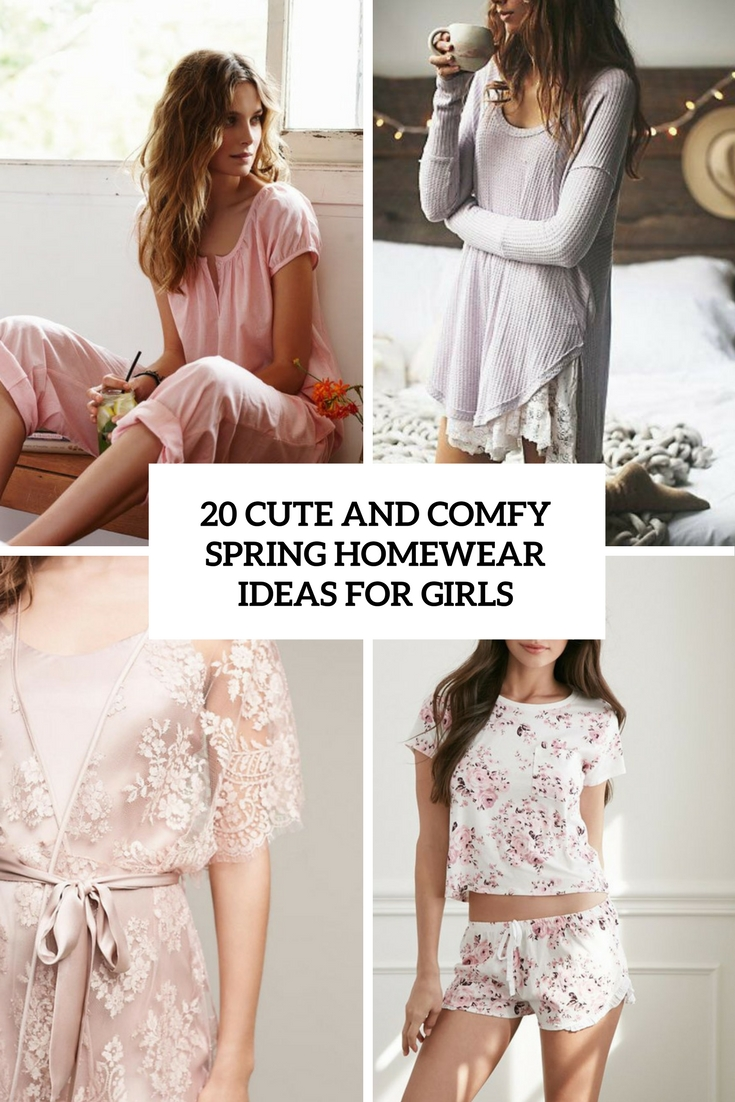 cute and comfy homewear ideas for girls cover